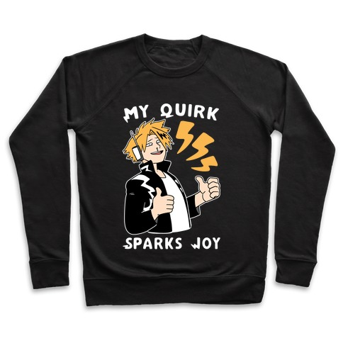 My Quirk Sparks Joy Pullover