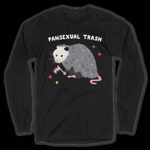 Pansexual Trash Opossum Long Sleeve T-Shirt