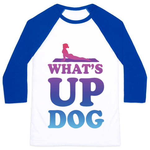 What's Up Dog Baseball Tee