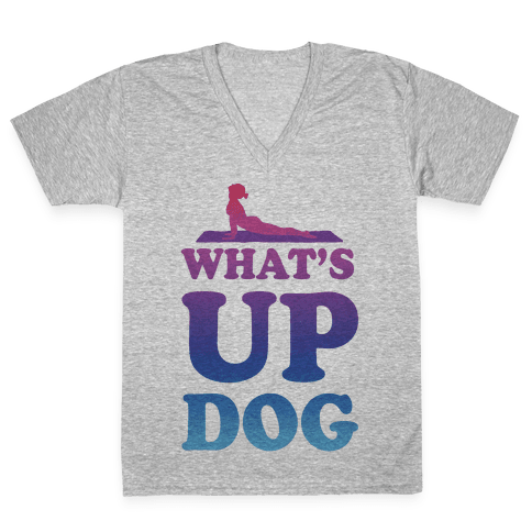 What's Up Dog V-Neck Tee Shirt