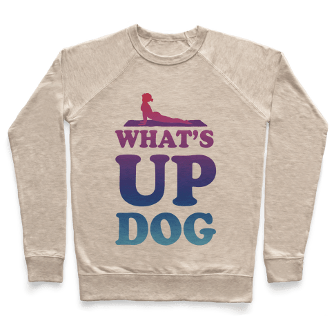 What's Up Dog Pullover