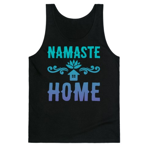 Namaste Home Tank Top