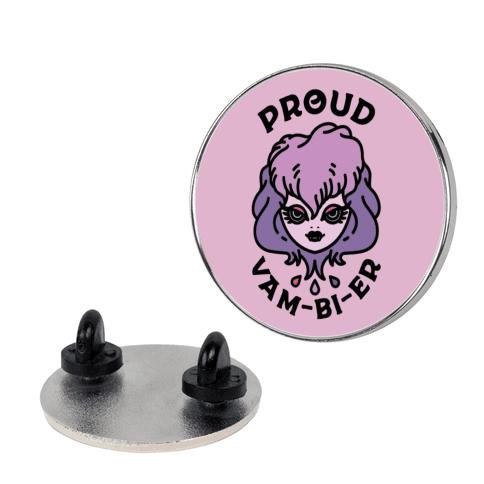 Proud Vam-bi-re pin