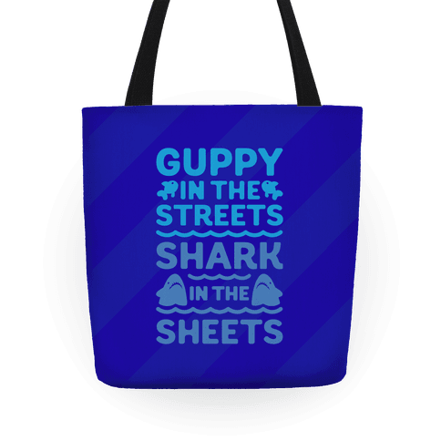 Guppy In The Streets Shark In The Sheets Tote