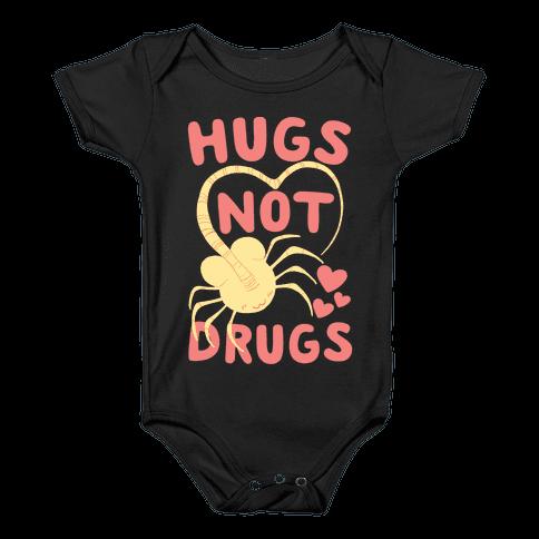 Hugs Not Drugs - Facehugger Baby Onesy