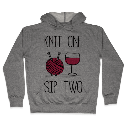 Knit One Sip Two Hooded Sweatshirt