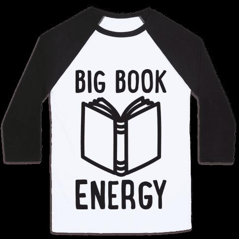 Big Book Energy Baseball Tee