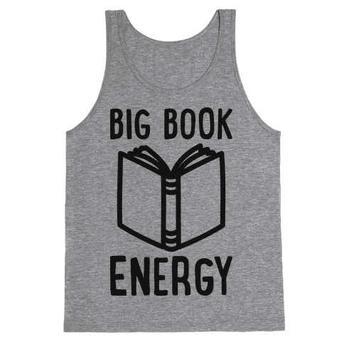Big Book Energy Tank Top