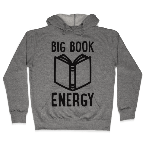 Big Book Energy Hooded Sweatshirt