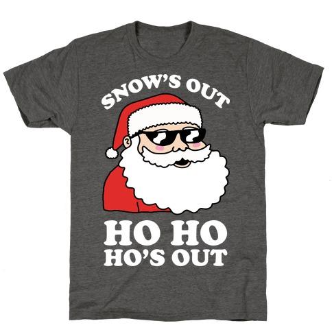 Snow's Out Ho Ho Ho's Out Christmas T-Shirt