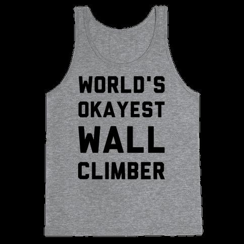 World's Okayest Wall Climber Tank Top