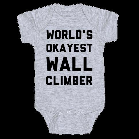 World's Okayest Wall Climber Baby Onesy