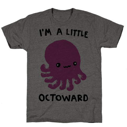 I'm A Little Octoward Mens T-Shirt