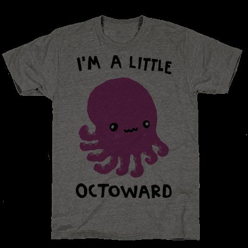 I'm A Little Octoward Mens T-Shirt