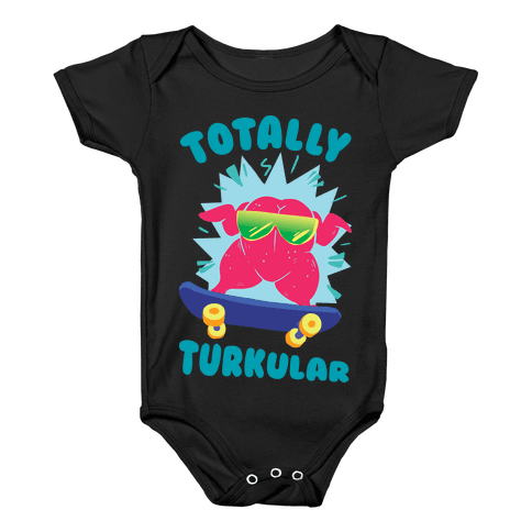 Totally Turkular dude Baby Onesy