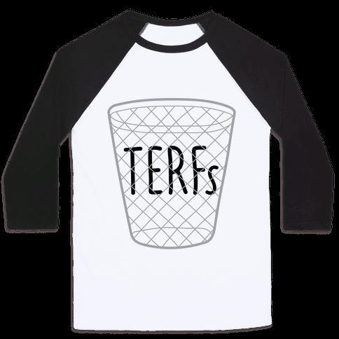 TERFs Are Trash Baseball Tee