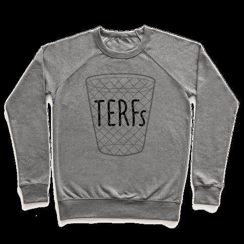 TERFs Are Trash Pullover