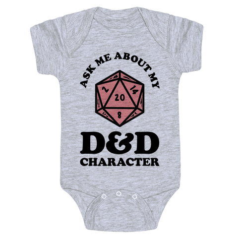 Ask Me About My D&D Character Baby Onesy