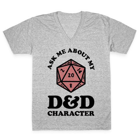 Ask Me About My D&D Character V-Neck Tee Shirt