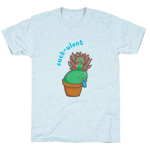 Suck-ulent T-Shirt