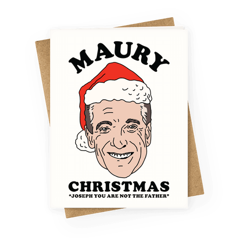 Maury Christmas Joseph You are Not the Father Greeting Card