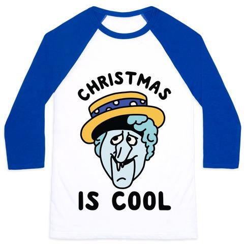 Christmas is Cool Snow Miser Baseball Tee