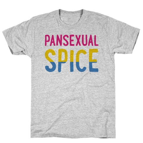 Pansexual Spice T-Shirt