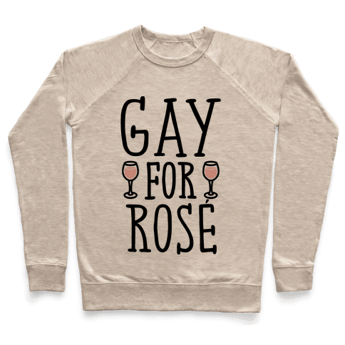 Gay For Rose' Pullover