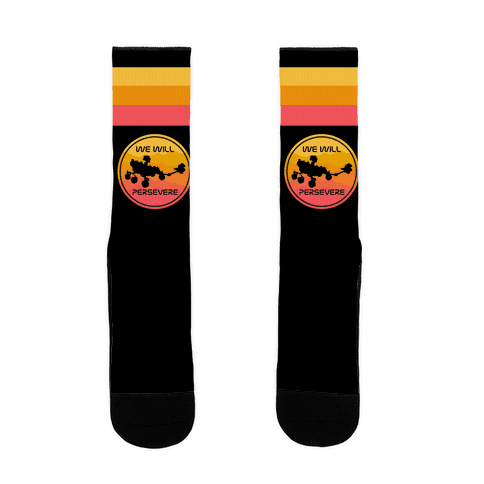 We Will Persevere (Mars Rover Perseverance) Sock