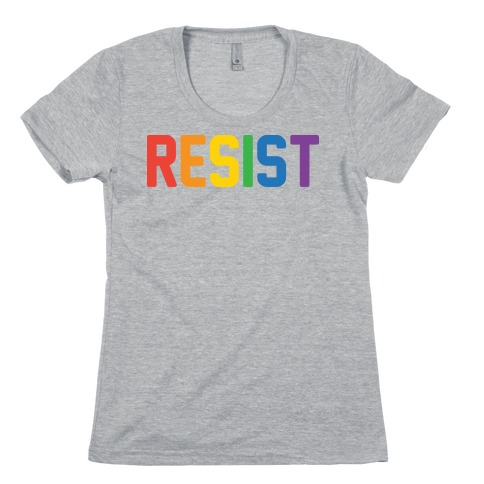 LGBTQ+ Resist Womens T-Shirt