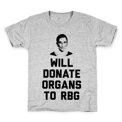 Will Donate Organs To RBG Kids T-Shirt