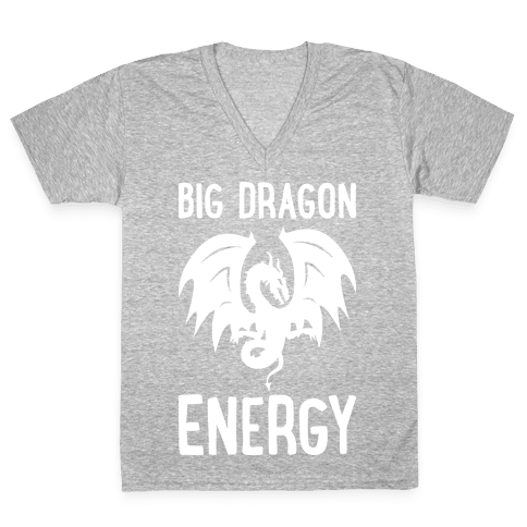 Big Dragon Energy V-Neck Tee Shirt