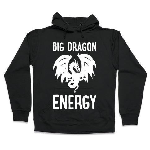 Big Dragon Energy Hooded Sweatshirt