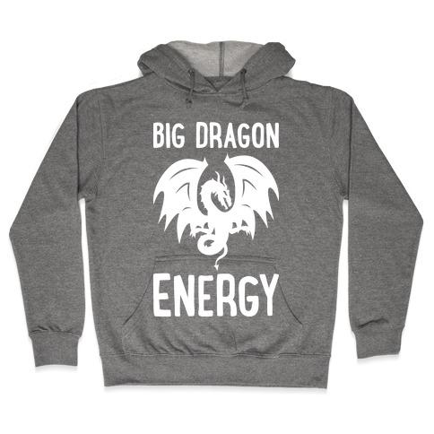 Big Dragon Energy Hoodie | LookHUMAN
