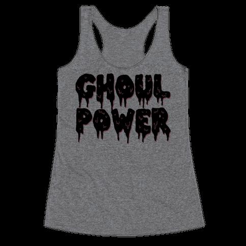 Ghoul Power Racerback Tank Top