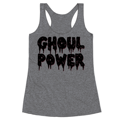 Ghoul Power Racerback Tank Top