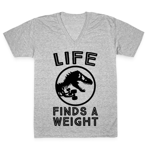 Life Finds a Weight V-Neck Tee Shirt