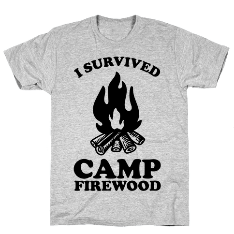 I Survived Camp Firewood Mens T-Shirt
