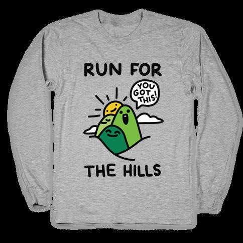 Run For The Hills Long Sleeve T-Shirt