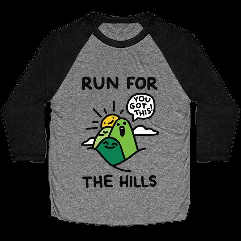 Run For The Hills Baseball Tee