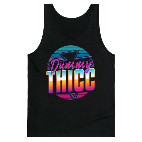 Retro and Dummy Thicc Tank Top