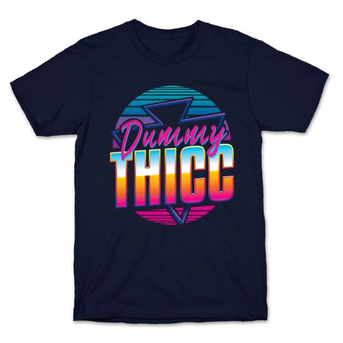 Retro and Dummy Thicc Mens/Unisex T-Shirt