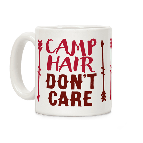 Camp Hair Don't Care Coffee Mug
