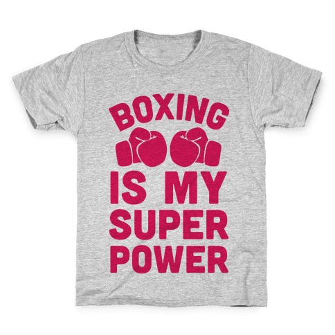 Boxing Is My Superpower  Kids T-Shirt