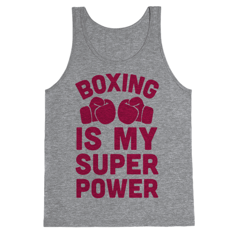 Boxing Is My Superpower  Tank Top