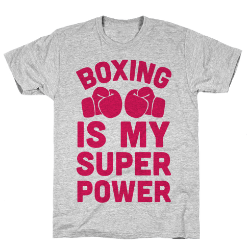 Boxing Is My Superpower  Mens T-Shirt