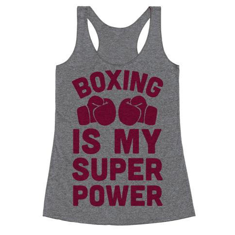 Boxing Is My Superpower  Racerback Tank Top
