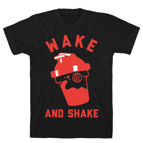 Wake And Shake Mens T-Shirt