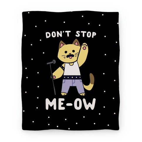 Don't Stop Me-ow Blanket