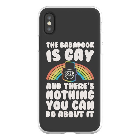 The Babadook Is Gay and There's Nothing You Can Do About It Phone Flexi-Case